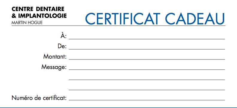 centre_dentaire_implantologie_martin_hogue_certificat_cadeau